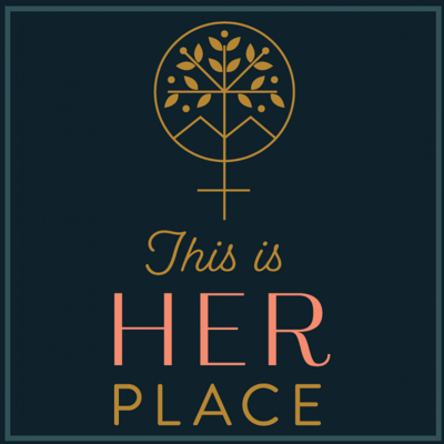 This is Her Place: Stories of Utah Women, Past & Present
