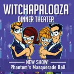 Witchapalooza Dinner Theater 2020