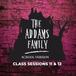 The Addams Family, School Edition in Concert - October