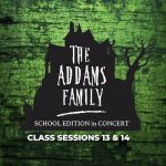 The Addams Family, School Edition in Concert - November