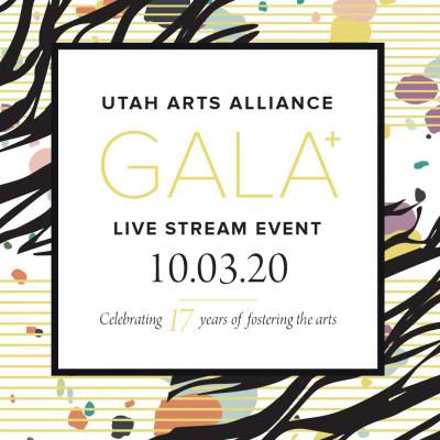 Utah Arts Alliance GALA and Awards Celebration- VIRTUAL
