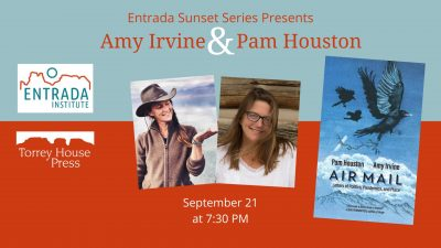 Amy Irvine & Pam Houston at the Entrada Instit...