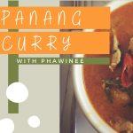 Panang Curry with Phawinee- VIRTUAL