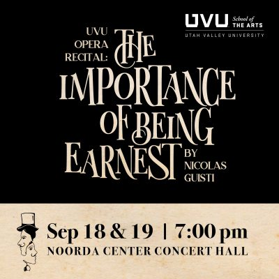 "Opera Recital: ""The Importance of Being Earnest"" b..."