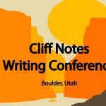 Cliff Notes Writing Conference and Boulder Book Festival