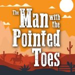 The Man with the Pointed Toes