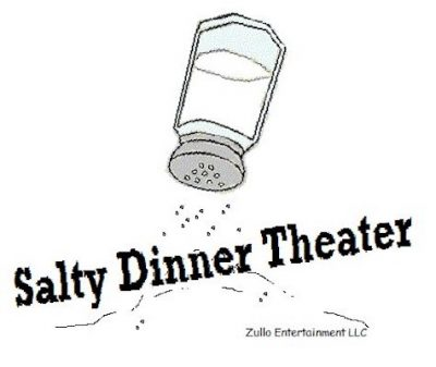 Salty Dinner Theater