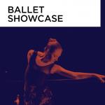 Ballet Showcase - VIRTUAL