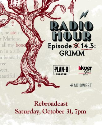 Plan-B Theatre Company presents Radio Hour Episode...