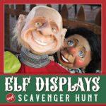 Elf Displays & Elf Scavenger Hunt 2020
