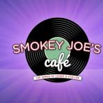 Smokey Joes Café- POSTPONED