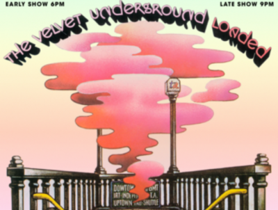 """RESCHEDULED: The Velvet Underground's """"Loaded"""" 50th Anniversary Performed By The Boys Ranch"""