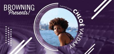 Browning Presents! Chloé Valdary - LIVE STREAM