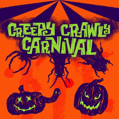 Creepy Crawly Carnival