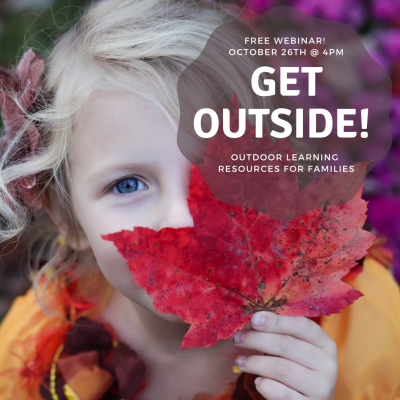 Get Outside! Outdoor Learning Resources for Families
