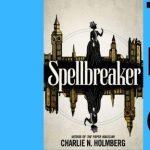 Charlie N. Holmberg | Spellbreaker- VIRTUAL