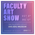 Woodbury Art Museum Faculty Show