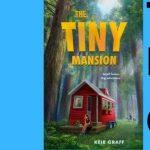 Kier Graff | The Tiny Mansion- VIRTUAL