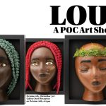 LOUD: A POC Art Showcase