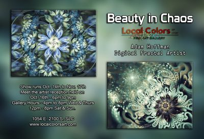 """Local Colors of Utah Art Gallery presents a new artist exhibit entitled """"Beauty in Chaos."""""""