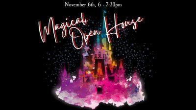 Magical Open House
