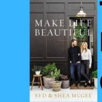 Syd and Shea McGee | Make Life Beautiful- VIRTUAL