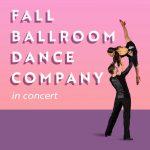 "UVU BALLROOM DANCE COMPANY PRESENTS ""RISE ABOVE"""