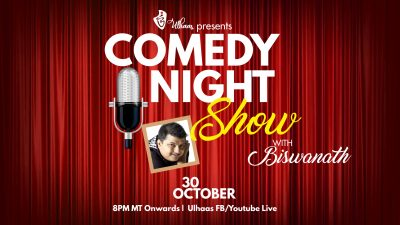 Ulhaas presents comedy night with Biswanath
