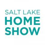 Salt Lake Home Show 2021- RESCHEDULED