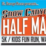 Snow Canyon Half | 5k |Fun Run Walk n' Roll