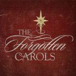 The Forgotten Carols 2021
