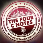 Chicago's the Four C Notes: Recreating the Music of Frankie Valli and the Four Seasons