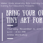 Bring Your Own Supplies - Evening for Educators: Tiny Art for BIG Ideas