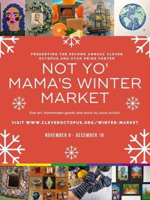 Not Yo' Mama's Winter Market 2020 -ONLINE