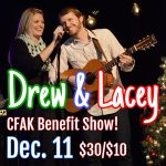 Drew & Lacey: Benefit Concert for CFAK