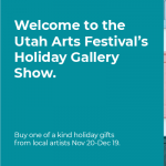 Utah Arts Festival's Virtual Holiday Gallery Show 2020