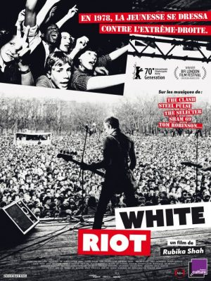 White Riot (Virtual Cinema)