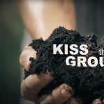 Kiss the Ground (Virtual Cinema)