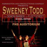 """Sweeney Todd"" Musical Production at Farmington High School (NEW DATES)"