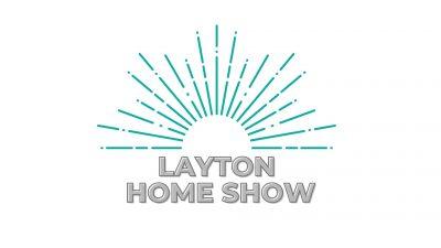 Layton Spring Home Show 2021- RESCHEDULED