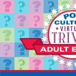 Pop Culture Virtual Trivia-Adult Edition