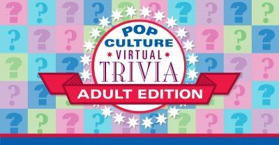 Pop Culture Virtual Trivia-Adult Edition