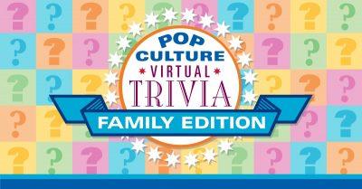 Pop Culture Virtual Trivia-Family Edition