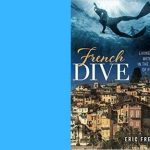 TKE presents ONLINE | Eric Freeze | French Dive: Living More with Less in the South of France