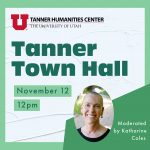 Tanner Town Hall: Creativity & Wellness with Professor Katharine Coles