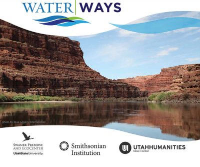 Smithsonian Water|Ways Exhibition - Park City