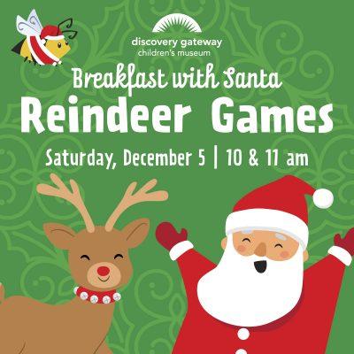 Breakfast with Santa: Reindeer Games