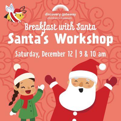 Breakfast with Santa: Santa's Workshop
