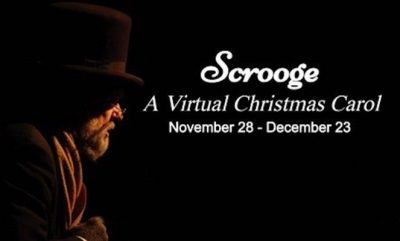 Scrooge: Virtual Christmas Carol Celebration