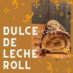 Dulce De Leche Roll with Fran Bremer